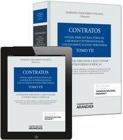 TOMO VII. CONTRATOS DIRIGIDOS A SOLUCIONAR CONTROVERSIAS JURÍDICAS (PAPEL + E-BO