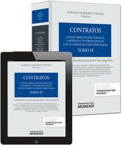 TOMO IX. CONTRATOS DE FINANCIACIÓN Y DE GARANTÍA (PAPEL + E-BOOK)