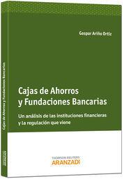 CAJAS DE AHORROS Y FUNDACIONES BANCARIAS