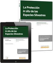PROTECCIÓN IN SITU DE LAS ESPECIES SILVESTRES (PAPEL + E-BOOK), LA