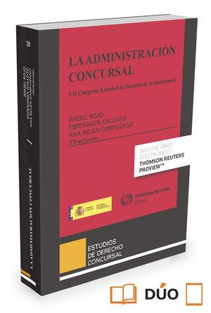 ADMINISTRACIÓN CONCURSAL (PAPEL + E-BOOK), LA