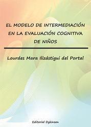 MODELO DE INTERMEDIACIÓN EN LA EVALUACIÓN COGNITIVA DE NIÑOS, EL
