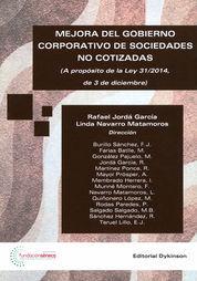 MEJORA DEL GOBIERNO CORPORATIVO DE SOCIEDADES NO COTIZADAS : A PROPÓSITO DE LA L