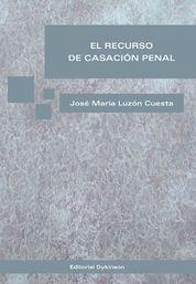 RECURSO DE CASACIÓN PENAL, EL