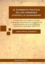 ELEMENTO POLÍTICO EN LOS CRÍMENES CONTRA LA HUMANIDAD, EL