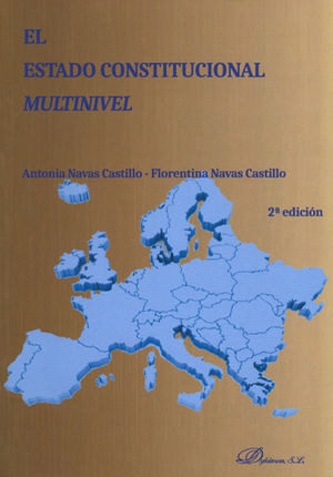 ESTADO CONSTITUCIONAL MULTINIVEL, EL