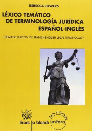 LÉXICO TEMÁTICO DE TERMINOLOGÍA JURÍDICA ESPAÑOL-INGLÉS (THEMATIC LEXICON OF SPA