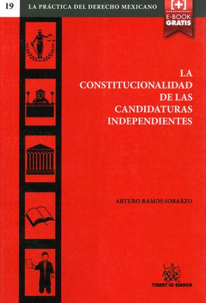 CONSTITUCIONALIDAD DE LAS CANDIDATURAS INDEPENDIENTES,LA