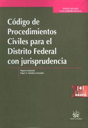 CÓDIGO DE PROCEDIMIENTOS CIVILES PARA EL DISTRITO FEDERAL CON JURISPRUDENCIA