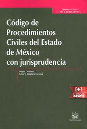 CÓDIGO DE PROCEDIMIENTOS CIVILES DEL ESTADO DE MÉXICO CON JURISPRUDENCIA