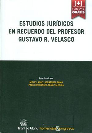 ESTUDIOS JURÍDICOS EN RECUERDO DEL PROFESOR GUSTAVO R. VELASCO