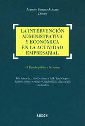 LA INTERVENCIÓN ADMINISTRATIVA Y ECONÓMICA EN LA ACTIVIDAD EMPRESARIAL
