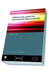 PERFILES DEL DERECHO ITALIANO DE OBLIGACIONES