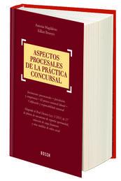 ASPECTOS PROCESALES DE LA PRÁCTICA CONCURSAL
