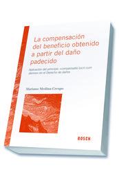 COMPENSACIÓN DEL BENEFICIO OBTENIDO A PARTIR DEL DAÑO PADECIDO, LA