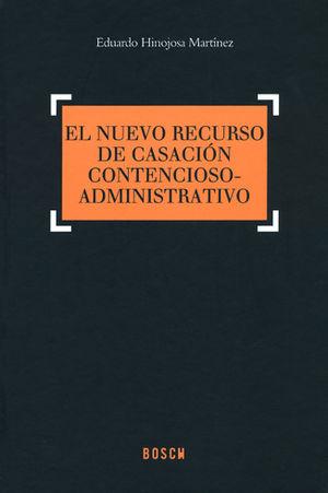 EL NUEVO RECURSO DE CASACIÓN CONTENCIOSO-ADMINISTRATIVO