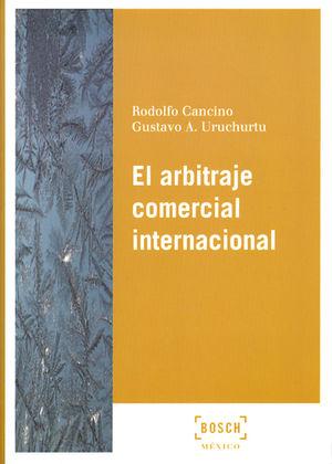 ARBITRAJE COMERCIAL INTERNACIONAL, EL