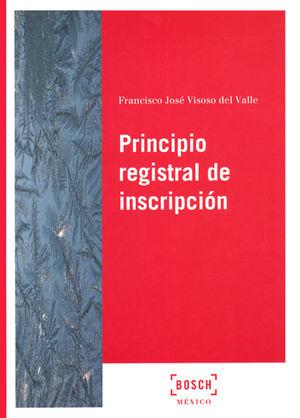 PRINCIPIO REGISTRAL DE INSCRIPCIÓN