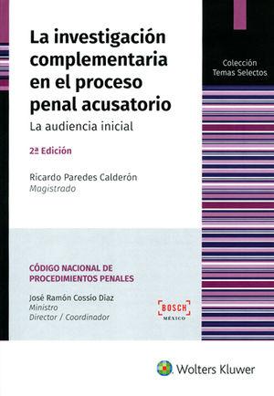 INVESTIGACIÓN COMPLEMENTARIA EN EL PROCESO PENAL ACUSATORIO, LA