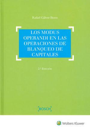 MODUS OPERANDI EN LAS OPERACIONES DE BLANQUEO DE CAPITALES, LA (2ª ED)