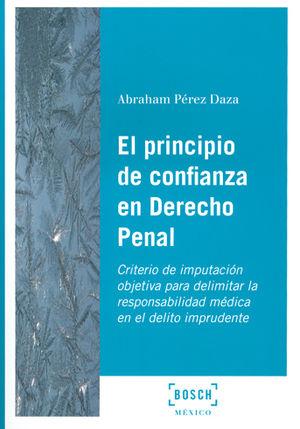 PRINCIPIO DE CONFIANZA EN DERECHO PENAL, EL