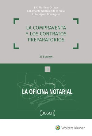 LA COMPRAVENTA Y LOS CONTRATOS PREPARATORIOS (2.ª EDICIÓN)