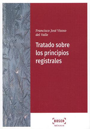 TRATADO SOBRE LOS PRINCIPIOS REGISTRALES