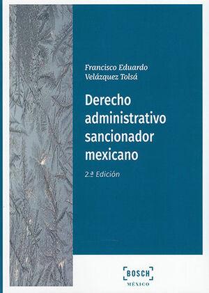 DERECHO ADMINISTRATIVO SANCIONADOR MEXICANO - 2.ª ED. 2021