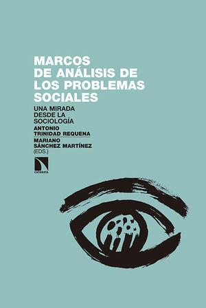 MARCOS DE ANÁLISIS DE LOS PROBLEMAS SOCIALES