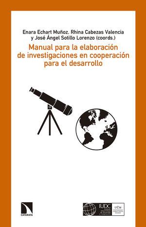 MANUAL PARA LA ELABORACIÓN DE INVESTIGACIONES EN COOPERACIÓN PARA EL DESARROLLO