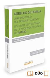 DERECHO DE FAMILIA. JURISPRUDENCIA DEL TRIBUNAL SUPREMO. DOCTRINA SISTEMATIZADA