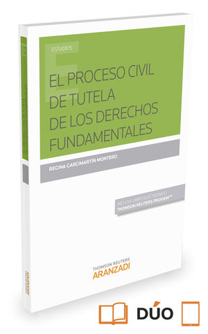 EL PROCESO CIVIL DE TUTELA DE LOS DERECHOS FUNDAMENTALES (PAPEL+E-BOOK)