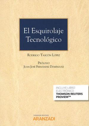 ESQUIROLAJE TECNOLÓGICO, EL (DÚO)