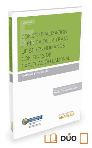 CONCEPTUALIZACIÓN JURÍDICA DE LA TRATA DE SERES HUMANOS CON FINES DE EXPLOTACIÓN