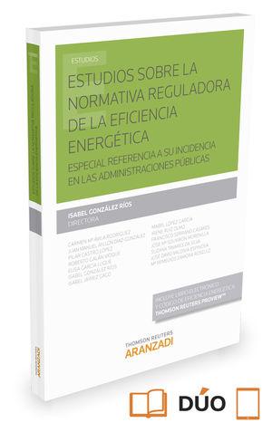 ESTUDIOS SOBRE LA NORMATIVA REGULADORA DE LA EFICIENCIA ENERGÉTICA (PAPEL + E-BO