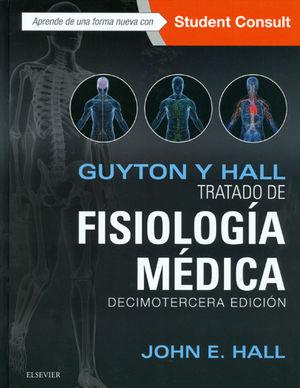 GUY Y HALL. TRATADO DE FISIOLOGÍA MÉDICA (13ª ED.)