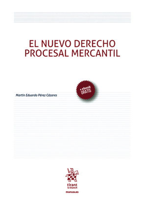NUEVO DERECHO PROCESAL MERCANTIL, EL