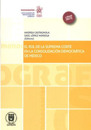 ROL DE LA SUPREMA CORTE EN LA CONSOLIDACIÓN DEMOCRÁTICA DE MÉXICO, EL