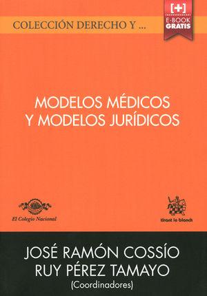 MODELOS MÉDICOS Y MODELOS JURÍDICOS