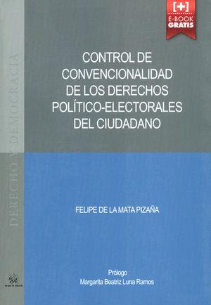 CONTROL DE CONVENCIONALIDAD DE LOS DERECHOS POLÍTICO-ELECTORALES DEL CIUDADANO