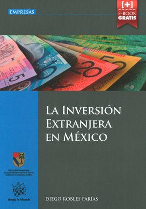 INVERSIÓN EXTRANJERA EN MÉXICO, LA