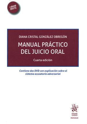 MANUAL PRÁCTICO DEL JUICIO ORAL. CUARTA EDICIÓN