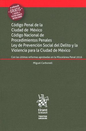 CÓDIGO PENAL DE LA CIUDAD DE MÉXICO. CÓDIGO NACIONAL DE PROCEDIMIENTOS PENALES