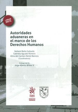 AUTORIDADES ADUANERAS EN EL MARCO DE LOS DERECHOS HUMANOS