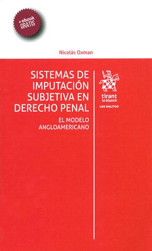 SISTEMAS DE IMPUTACIÓN SUBJETIVA EN DERECHO PENAL