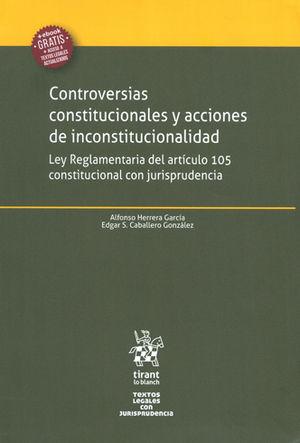 CONTROVERSIAS CONSTITUCIONALES Y ACCIONES DE INCONSTITUCIONALIDAD