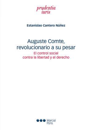 AUGUSTE COMTE, REVOLUCIONARIO A SU PESAR