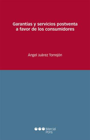 GARANTÍAS Y SERVICIOS POSTVENTA A FAVOR DE LOS CONSUMIDORES