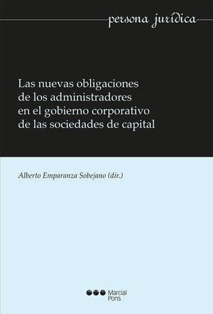 NUEVAS OBLIGACIONES DE LOS ADMINISTRADORES EN EL GOBIERNO CORPORATIVO DE LAS SOCIEDADES DE CAPITAL, LAS