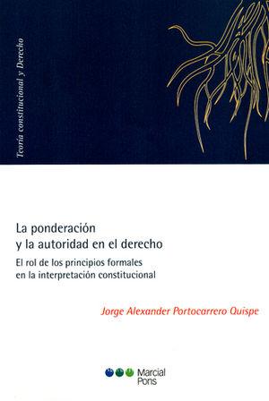 PONDERACIÓN Y LA AUTORIDAD EN EL DERECHO, LA